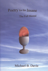 Poetry For The Insane: The Full Mental