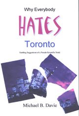 Why Everybody Hates Toronto