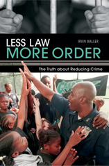 Less Law, More Order